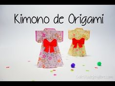 Kimono de papel - origami - YouTube                                                                                                                                                                                 More