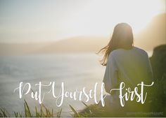 The One About Putting Yourself First