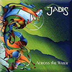 """Jadis's 1994 release """"Across The Water"""""""