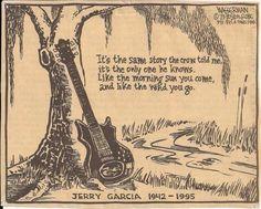 ☮ American Hippie Music Quotes ~  Jerry Garcia - Grateful Dead