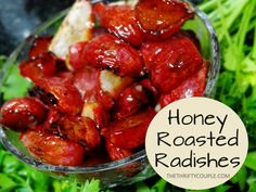 Want new ides for radish recipes? Check out a popular new radish recipe for honey roasted radishes recipe. New ideas and ways to prepare radishes!
