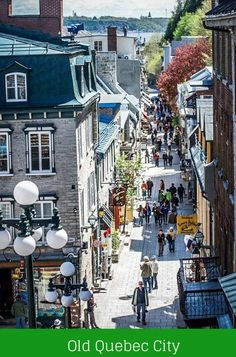 Walking the Historic Streets of Old Quebec City