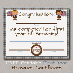 Fashionable Moms: Girl Scouts: FREE Printable Brownies First Year Certificate
