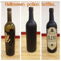 DIY Halloween Potion Bottles. Drink a bottle of wine ;) Paint it any color you want... Matte Black.. Use any label (or not).. There you have it.. Took me 10 minutes!!