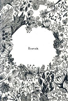 """Floral line drawings / art journal illustration """"flourish"""" Illustrations, Illustration Art, 1 Tattoo, Poster Design, Motif Floral, Lettering, Beltane, Grafik Design, Beautiful Words"""