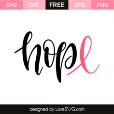 *** FREE SVG CUT FILE for Cricut, Silhouette and more *** Hope