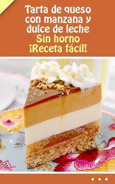 Tarta de queso con manzana y dulce de leche. Sin horno. ¡Receta fácil! #tarta #sinhorno #cheesecake #tartadequeso  #dulcedeleche #manzana