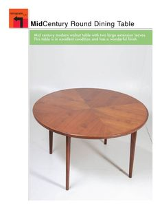"Mid Century Modern Walnut Dining Table with 2 Extensions. 48"" D, $1450"