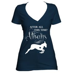 Deep V-Neck Tee: Even After All This Time? Always. Severus Snape, Harry Potter t-shirt by GraphicDisplay on Etsy https://www.etsy.com/listing/515149293/deep-v-neck-tee-even-after-all-this-time