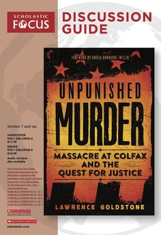 Discussion questions and extension activities to pair with Unpunished Murder: Massacre at Colfax and the Quest for Justice by Lawrence Goldstone! Reading Resources, Teacher Resources, Classroom Tools, Jim Crow, Nonfiction, True Stories, Lesson Plans, American History, Law