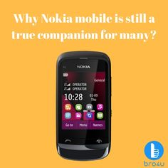 Why Nokia mobile is still a true companion for many?
