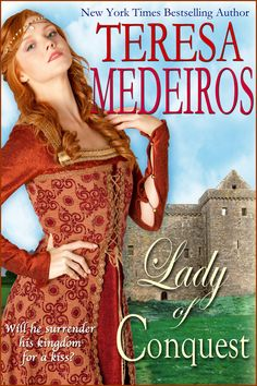 Teresa Medeiros - Lady of Conquest