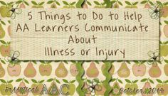 5 Things to Do to Help AAC Learners Communicate About Illness or Injury
