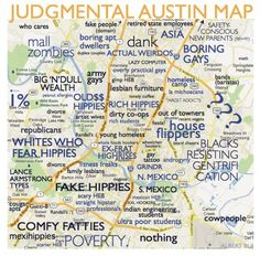 A Judgmental Map of Austin of Neighborhoods