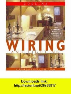 WIRING AND LIGHTING (9780004140674) DAVID DAY ALBERT JACKSON , ISBN-10: 0004140672  , ISBN-13: 978-0004140674 ,  , tutorials , pdf , ebook , torrent , downloads , rapidshare , filesonic , hotfile , megaupload , fileserve