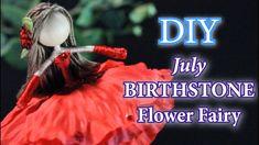 Flower Fairies, July Birthstone, Fairy Dolls, Birthstones, Crafts For Kids, Flowers, Youtube, Diy, Crafts For Children