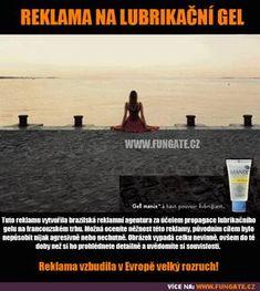 Reklama na lubrikační gel Good Jokes, Funny Jokes, Haha, Funny Pictures, Gifs, Harry Potter, Humor, Fanny Pics, Husky Jokes