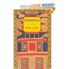 Mandala by Pearl S. Buck Just finished this one, great read!!