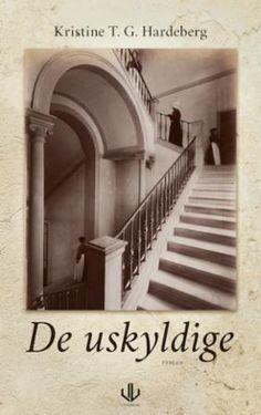 De uskyldige | Kristine T.G. Hardeberg | ARK Bokhandel Lund, Ark, Stairs, Books, Reading, Stairway, Libros, Book, Staircases
