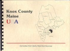 """Chronicles of Knox County"" MAINE~R.B. Fillmore 1922~History Rockland ME New RP!"