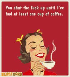 Shut the fuck up!