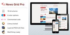 News Grid Pro - Email Newsletter Template by DSThemes News Grid Pro email newsletter theme News Grid Pro combines modern, grid-based design, flexibility and indestructible code to give you the complete email marketing package that looks great in all devices and browsers.Theme featur