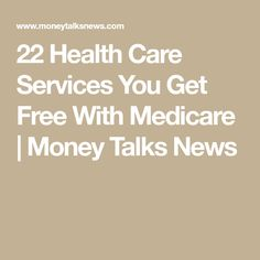 most current screen Health care ideas style recipe, 22 Health Services You Get Free With Medicare Health Tips, Health And Wellness, Health Care, Health Fitness, News Health, Oral Health, Retirement Advice, Disability Retirement, Happy Retirement