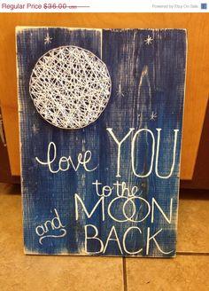$36 etsy String Art Moon I Love You to the Moon and Back by NailedItDesign.etsy.com NailedItStringArt.com