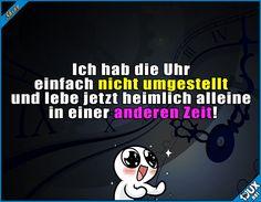 Auch sonst ist mein Leben sehr aufregend! #Zeitumstellung #Uhrzeit #Sommerzeit #lustigeBilder #Memes #Statussprüche #lustig Humour