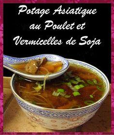 Potage Asiatique au Poulet et Vermicelles de Soja ...