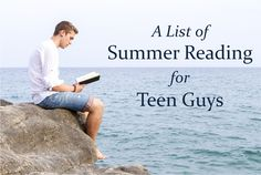 A Summer Reading List for Teen Guys