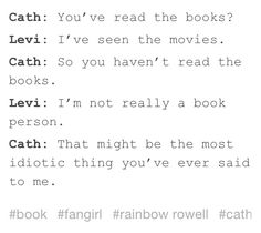 Fangirl by Rainbow Rowell. SAME CATH. SAME. but I still love you Levi, you're awesome