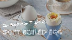 The Best Way to Eat a Soft Boiled Egg Soft Boiled Eggs, Eating Eggs, Breakfast, Recipes, Food, Morning Coffee, Essen, Meals, Eten