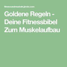 Goldene Regeln - Deine Fitnessbibel Zum Muskelaufbau