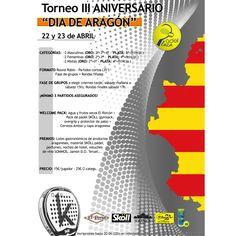 """¿Te has inscrito ya en el Torneo III Aniversario """"Día de Aragón"""" de Padel Plaza? ¿A qué esperas? ¡Hazlo ya!  Magníficos premios y Welcome Pack. No lo olvides, te esperamos el 22 y 23 de abril."""