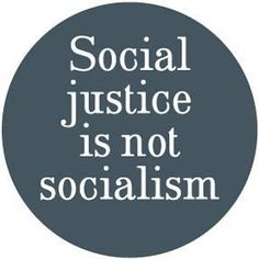 Social justice is not socialism. Its helpful to actually know what socialism is or is not, especially if you want to openly bash it. Social Issues, Social Work, Social Change, Karma, Social Justice, Thought Provoking, In This World, Feminism, Wise Words