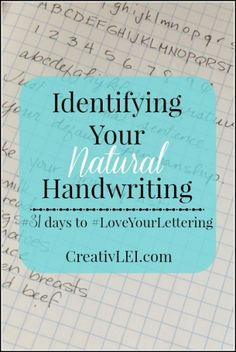 Identify Your Natural Handwriting {#LoveYourLettering} October 2, 2015October 2, 2015 by Lisa