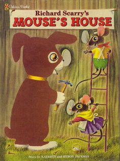 Richard Scarry's Mouse's House