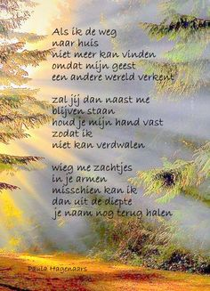 Gedichten Paula Hagenaars Byron Katie, Texts, Qoutes, Poems, Life, Alzheimers, Buddha, Adoption, Prayers
