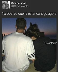 - Na boa! ❤ O Love, I Love Girls, Love You, Wanting A Boyfriend, Unrequited Love, Motivational Phrases, Couple Goals, Sentences, Crushes