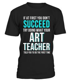 "# Funny Art Teacher Shirt - If At First You Don't Succeed .  Special Offer, not available in shops      Comes in a variety of styles and colours      Buy yours now before it is too late!      Secured payment via Visa / Mastercard / Amex / PayPal      How to place an order            Choose the model from the drop-down menu      Click on ""Buy it now""      Choose the size and the quantity      Add your delivery address and bank details      And that's it!      Tags: Unique, great looking and…"