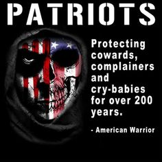 True patriots....I'm so ready to fight obama, so our Military can go and do their job and radicate ISIS, and obama's assinine minion idiots...AMERICA, we need to stand up to obama and make him wanna turn tail and run!!!!!