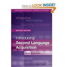 Introducing Second Language Acquisition (Cambridge Introductions to Language and Linguistics): Professor Muriel Saville-Troike: 9781107648234: Amazon.com: Books