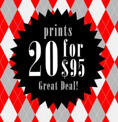 SPECIAL OFFER  Any 20 Prints for 9500 Mix and Match  by AvantPrint, $95.00