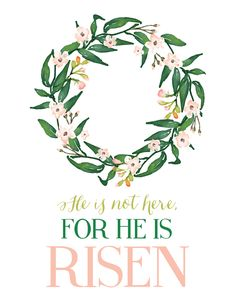 Free Easter printable with floral watercolor wreath that reads He is Risen