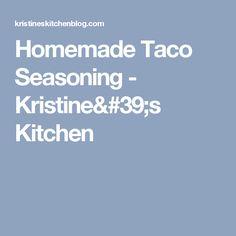 Homemade Taco Seasoning - Kristine's Kitchen