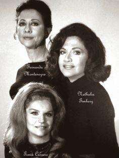 Tonia Carrero - nossa diva de olhos azuis, com Natalia Thimberg e Fernanda Montenegro - contratadas da Tv Excelsior em 1969