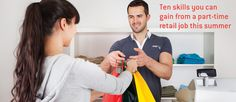 What skills can you gain from a part-time retail job? | The Student Guide