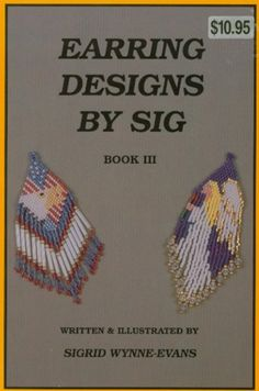 Earring Designs Beading Book 3 by Sig | PamsBeadParadise - Books & Magazines on ArtFire