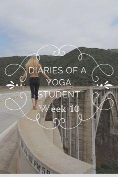 Diaries of a Yoga Student: Week 10 - Kicking Asana Share My Life, Areas Of Life, Yoga Tips, My Goals, Asana, Namaste, Diaries, Contrast, Meditation